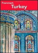 Frommer's Turkey, 7th Edition