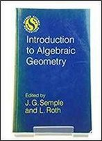 Introduction To Algebraic Geometry Roth