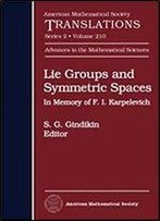 Lie Groups And Symmetric Spaces: In Memory Of F. I. Karpelevich