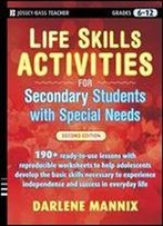 Life Skills Activities For Secondary Students With Special Needs (2nd Edition)