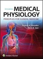 Medical Physiology: Principles For Clinical Medicine (5th Edition)