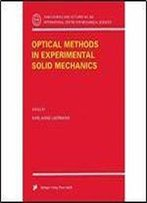 Optical Methods In Experimental Solid Mechanics