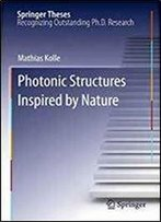 Photonic Structures Inspired By Nature (Springer Theses)