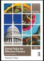 Social Policy For Effective Practice: A Strengths Approach, 2 Edition