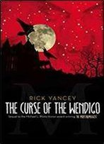 The Curse Of The Wendigo (The Monstrumologist)