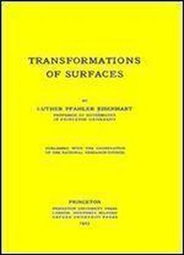 Transformations Of Surfaces