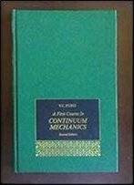 A First Course In Continuum Mechanics 2nd Edition