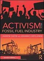 Activism And The Fossil Fuel Industry