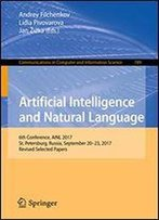 Artificial Intelligence And Natural Language: 6th Conference, Ainl 2017, St. Petersburg, Russia, September 20-23, 2017, Revised Selected Papers
