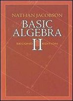 Basic Algebra Ii: Second Edition (Dover Books On Mathematics)