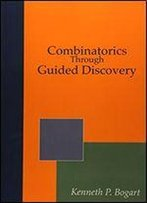 Combinatorics Through Guided Discovery