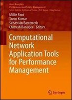 Computational Network Application Tools For Performance Management (Asset Analytics)