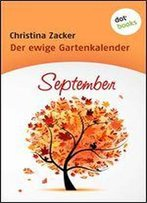 Der Ewige Gartenkalender - Band 9: September
