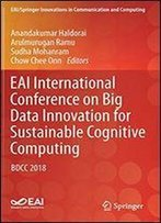 Eai International Conference On Big Data Innovation For Sustainable Cognitive Computing: Bdcc 2018