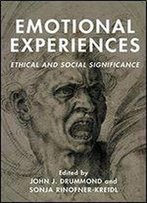 Emotional Experiences: Ethical And Social Significance