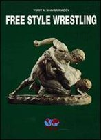 Free Style Wrestling [English / French / Russian]