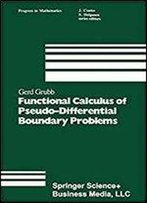 Functional Calculus Of Pseudo-Differential Boundary Problems (Progress In Mathematics)