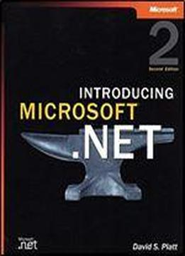 Introducing Microsoft .net, Second Edition (pro-developer)