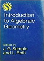 Introduction To Algebraic Geometry, 1st Edition