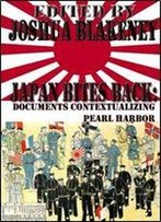 Japan Bites Back: Documents Contextualizing Pearl Harbor