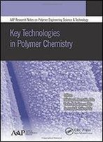Key Technologies In Polymer Chemistry