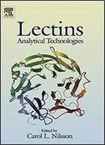 Lectins: Analytical Technologies (Techniques And Instrumentation In Analytical Chemistry)
