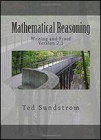 Mathematical Reasoning: Writing And Proof Version 2.0
