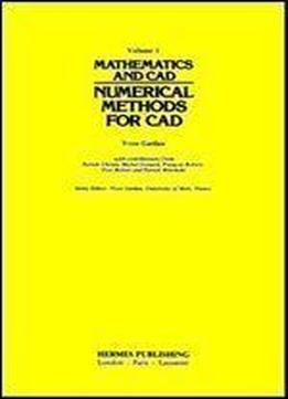 Mathematics And Cad: Numerical Methods For Cad