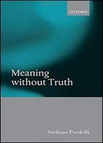 Meaning Without Truth