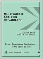 Multivariate Analysis Of Variance (Quantitative Applications In The Social Sciences)