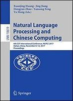 Natural Language Processing And Chinese Computing: 6th Ccf International Conference