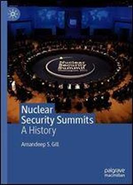 Nuclear Security Summits: A History