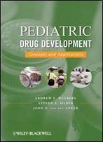 Pediatric Drug Development: V. 1: Concepts And Applications