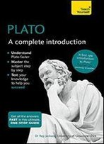 Plato: A Complete Introduction