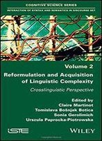 Reformulation And Acquisition Of Linguistic Complexity: Crosslinguistic Perspective