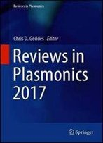 Reviews In Plasmonics 2017