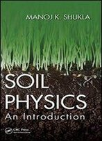Soil Physics: An Introduction