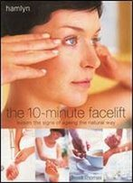 The 10-Minute Facelift
