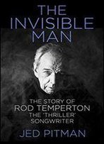 The Invisible Man: The Story Of Rod Temperton, The 'Thriller' Songwriter