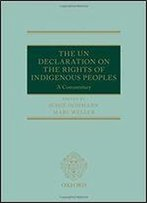 The Un Declaration On The Rights Of Indigenous Peoples: A Commentary