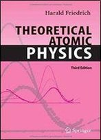 Theoretical Atomic Physics (Advanced Texts In Physics)