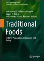 Traditional Foods: History, Preparation, Processing And Safety