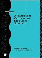 A Modern Course In English Syntax (Linguistics S)