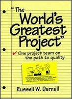 Achieving Tqm On Projects: The Journey Of Continuous Improvement