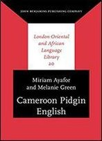 Cameroon Pidgin English: A Comprehensive Grammar (London Oriental And African Language Library)