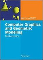 Computer Graphics And Geometric Modeling: Mathematics
