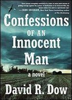 Confessions Of An Innocent Man: A Novel