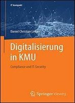Digitalisierung In Kmu Kompakt: Compliance Und It-Security