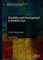 Disability And Development In Burkina Faso: Critical Perspectives