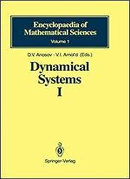 Dynamical Systems I (encyclopaedia Of Mathematical Sciences)